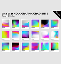 Big set of trendy holographic backgrounds vector