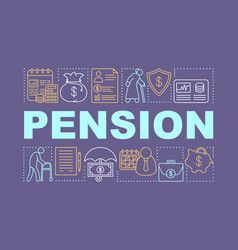 Pension word concepts banner retirement income vector