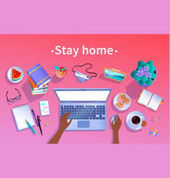 stay home concept top view vector image