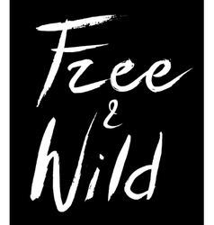 Free and wild vector image vector image