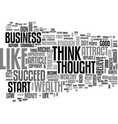 Become wealthy with your mind text word cloud vector