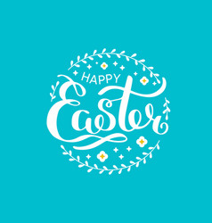 happy easter white lettering with wreath festive vector image