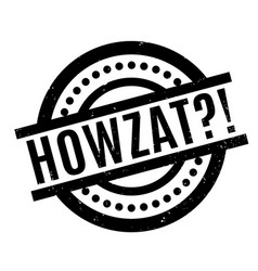 howzat rubber stamp vector image