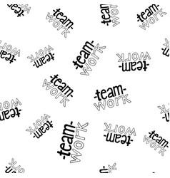 Teamwork lettering seamless pattern vector