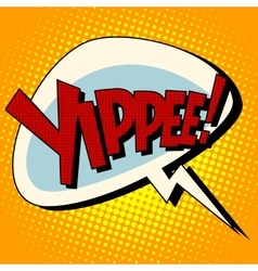 Yippee win comic book bubble text vector