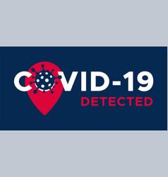 Covid-19 coronavirus detected flat logo vector