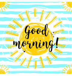 Lettering good morning sunny background hand vector
