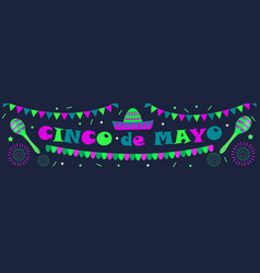 cinco de mayo banner mexican template for your vector image