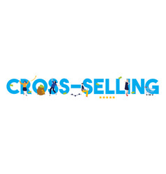 Cross-selling product sell offer strategy to vector