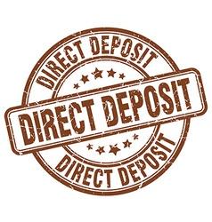 Direct deposit brown grunge round vintage rubber vector