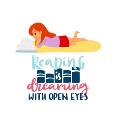 girl reads book and lettering reading is dreaming vector image