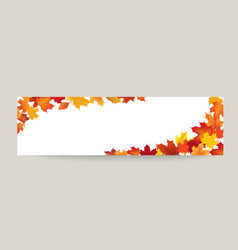 fall leaf nature banner autumn leaves season vector image