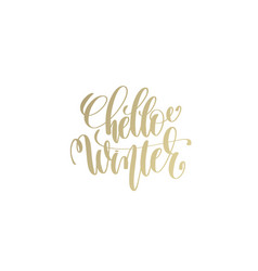 hello winter golden hand lettering winter holidays vector image