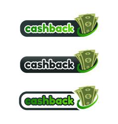 Set cashback logo with money vector
