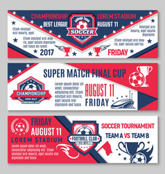 Soccer or football sport championship match banner vector