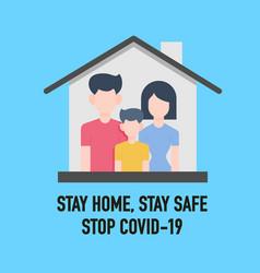 stay home stay safe save lives signage design vector image