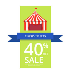 Circus tickets 40 off sale vector