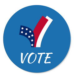 voting campaign election pin button or vector image