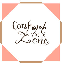 Comfort zone handwriting poster vector