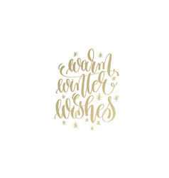 warm winter wishes golden hand lettering winter vector image