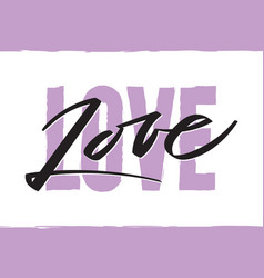 word love writing - valentine lettering text vector image