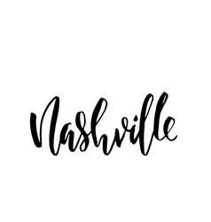 Nashville usa typography dry brush lettering vector