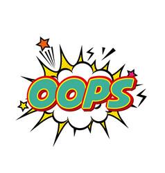Oops comic pop art style vector