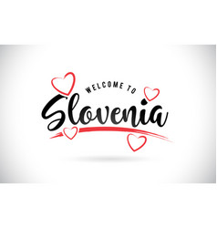 Slovenia welcome to word text with handwritten vector