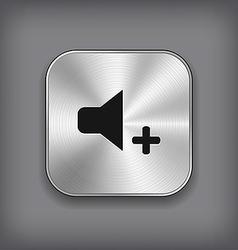 Speaker volume louder icon - metal app butt vector image