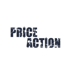 price action text vector image