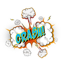 word crash on comic cloud explosion background vector image
