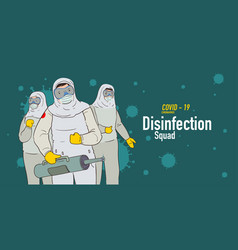 Disinfection team attack corona viruses covid19 vector
