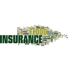 Flood insurance text background word cloud concept vector