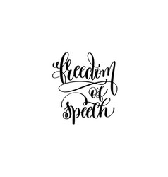 Freedom of speech hand written lettering vector