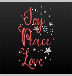 joy peace love holiday banner - new year slogan vector image