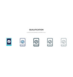 Qualification icon in different style two vector