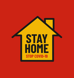 Stay home sign for stop coronavirus vector