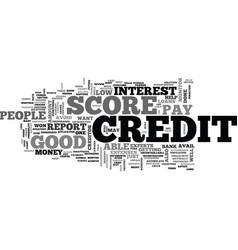 a good credit score text word cloud concept vector image