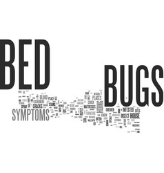 Bed bugs symptoms text word cloud concept vector