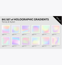 Big set trendy pastel holographic backgrounds vector