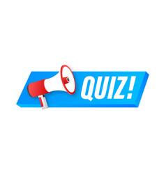 Megaphone label with quiz megaphone banner web vector