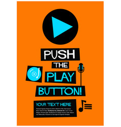 Push the play button vector