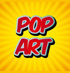 Comic pop art style vector