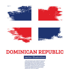 Dominican republic flag with brush strokes vector
