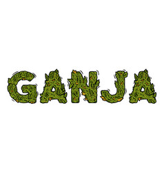 Lettering design weed inscription ganja vector