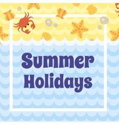 Summer Holidays card vector