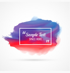 Awesome watercolor stain background with sample vector