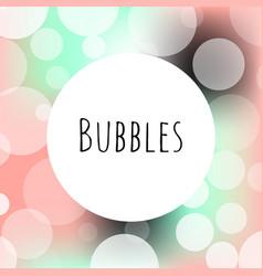 bubbles bokeh elegance logo template vector image