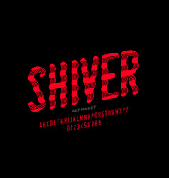 shiver style font design vector image