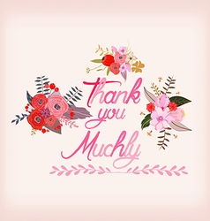 Thank you muchly with watercolor flowers vector